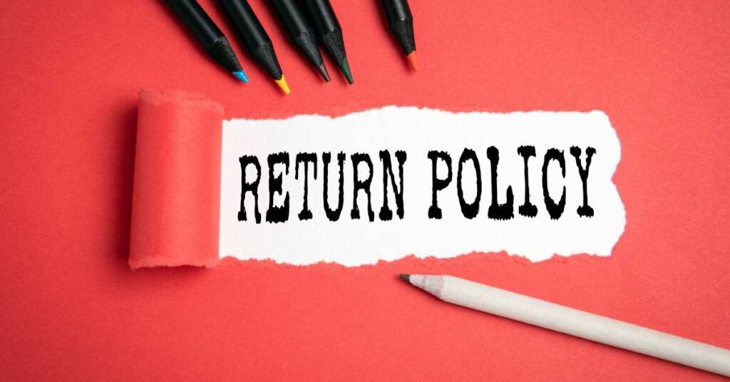 Returns And Refund Policies